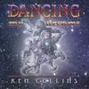 Ken Collins: Dancing My Dreams