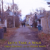 Chris Kendall and the Coulee Kings | Let's Take a Walk