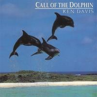 KEN DAVIS INTERNATIONAL COMPOSER AUSTRALIAN | CALL OF THE DOLPHIN (THE WORLDS MOST POPULAR DOLPHIN MUSIC RELEASE)