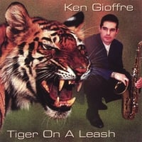 Ken Gioffre | Tiger On A Leash