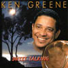 Ken Greene: Sweet Talking