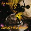 KEN GREENE: Dancers In A Dream