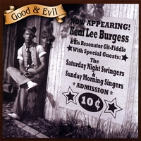 Keni Lee Burgess: Good & Evil