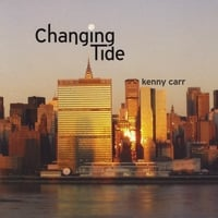 Kenny Carr | Changing Tide