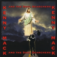 Kenny Mack and the Soul Searchers | Kenny Mack and the Soul Searchers