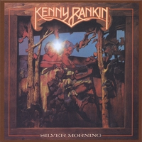 """KENNY RANKIN: Silver Morning...""""Limited Edition"""" with Bonus Track"""