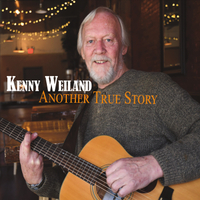 Kenny Weiland | Another True Story
