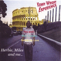 Album Herbie,Miles and me by Kenny Wright