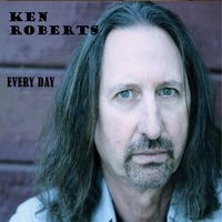 Ken Roberts | Every Day
