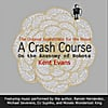 Kent Evans: A Crash Course On the Anatomy of Robots: The Original Soundtrack for the Novel
