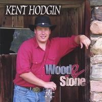 Kent Hodgin | Wood and Stone