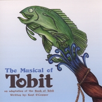 Kent O'Connor | The Musical of Tobit