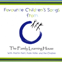 Martin Kerr and Kate Millie | Favourite Songs from The Family Learning House Kindergarten