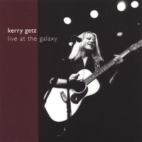 Kerry Getz | Live at the Galaxy