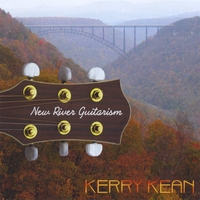 Kerry Kean | New River Guitarism