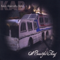 Kevin Abernathy Band | A Beautiful Thing