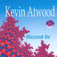Kevin Atwood | Blessed Be