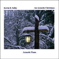 Kevin B. Selby | An Acoustic Christmas
