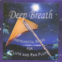 Kevin Budd | Deep Breath: Instrumental Songs for Flute and Pan Flute