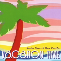 Kevin Davis & Ban Caribe | Vacation Time