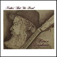 Kevin Desabrais | Nothin' But The Road