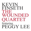 Kevin Finseth: The Wounded Quartet