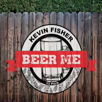 Kevin Fisher | Beer Me