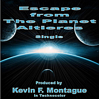 Kevin F. Montague | Escape from the Planet Altieres