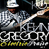 Kevin Gregory: Electric Praise, Vol. 1