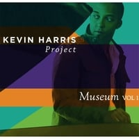 Kevin Harris Project | Museum, Vol. 1