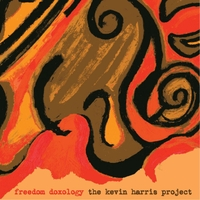 Kevin Harris Project | Freedom Doxology
