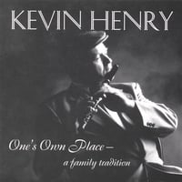 Kevin Henry | One's Own Place, A Family Tradition