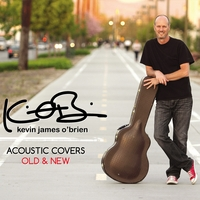 Kevin James O'Brien | Acoustic Covers, Old & New