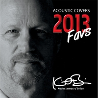 Kevin James O'Brien | Acoustic Covers 2013 (Favs)