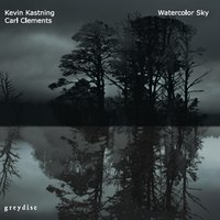 Kevin Kastning & Carl Clements | Watercolor Sky