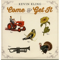 Kevin Kling | Come & Get It
