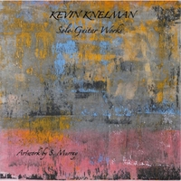 Kevin Knelman | Solo Guitar Works