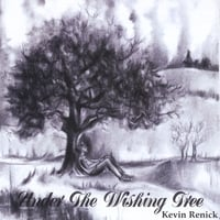 Kevin Renick | Under the Wishing Tree