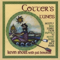 Kevin Short & Pat Donohue | Cotter's Tunes