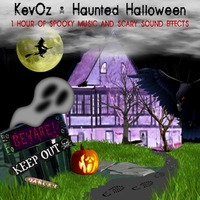 KevOz | Haunted Halloween: 1 Hour of Spooky Music and Scary Sound Effects