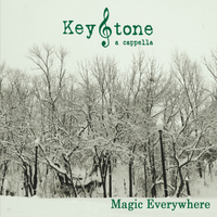 KeyStone A Cappella | Magic Everywhere