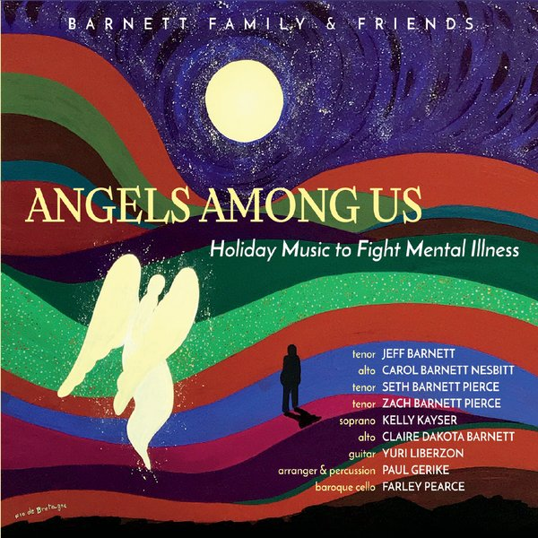 Barnett Family & Friends | Angels Among Us: Holiday Music to