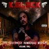 K.Glock: The Southwest Homicidaz Mixtape, Vol.1