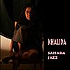 Khalida: Sahara Jazz