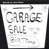 Kick in the Eye: Garage Sale - Big Time!