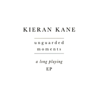 Kieran Kane | Unguarded Moments