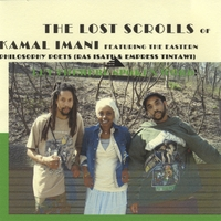 KAMAL IMANI FEATURING EASTERN PHILOSOPHY POETS: The Lost Scrolls