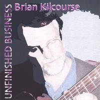 Brian Kilcourse | Unfinished Business
