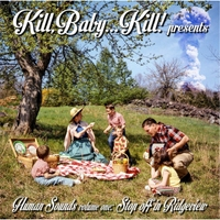 Kill, Baby... Kill! | Human Sounds, Vol. One: Stop Off in Ridgeview