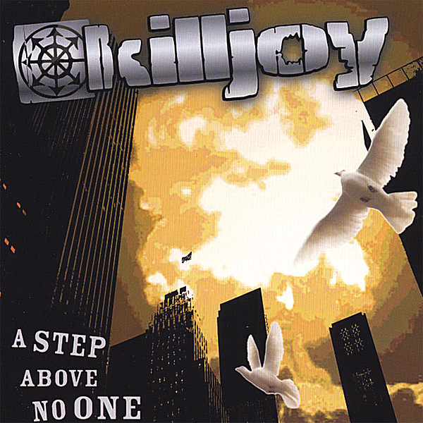 Killjoy | A Step Above No One | CD Baby Music Store